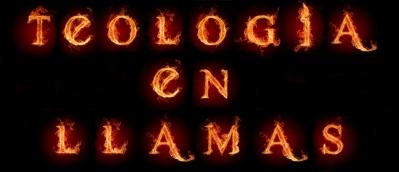 Teologia-en-Llamas
